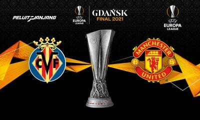 8 Hal Penting yang Harus Kamu Ketahui Jelang Final Liga Eropa 2021 Villarreal vs Manchester United