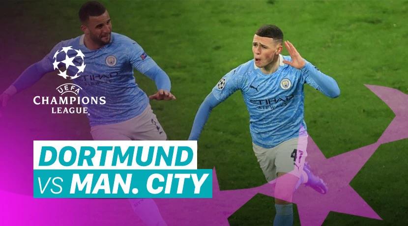 Dortmund 1-2 Man City 8 Besar – 2nd Leg