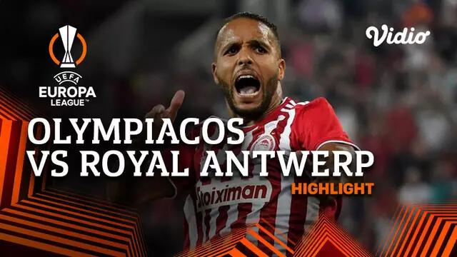 Olympiacos 2-1 Royal Antwerp Pekan 1