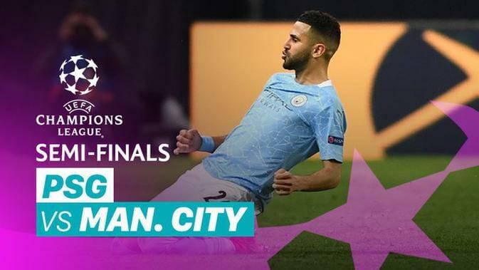 PSG 1-2 Man City Semi-Final 1st Leg