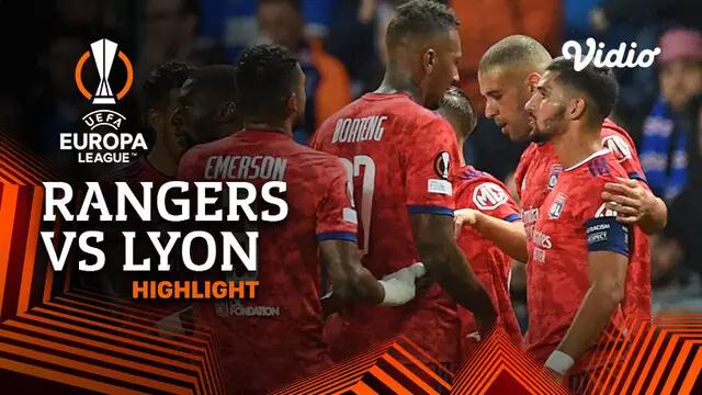 Rangers 0-2 Lyon Pekan 1